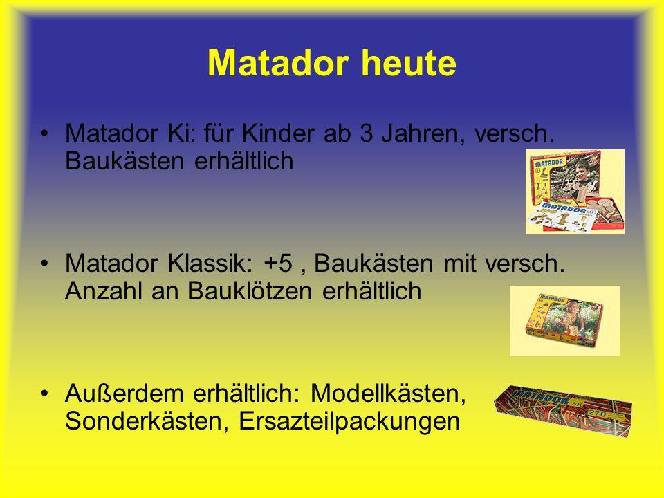 Matador heute Matador Ki: für Kinder ab 3 Jahren, versch. Baukästen erhältlich.