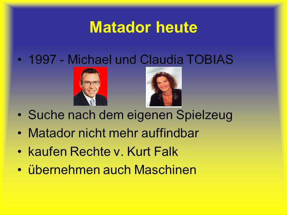 Matador heute 1997 - Michael und Claudia TOBIAS