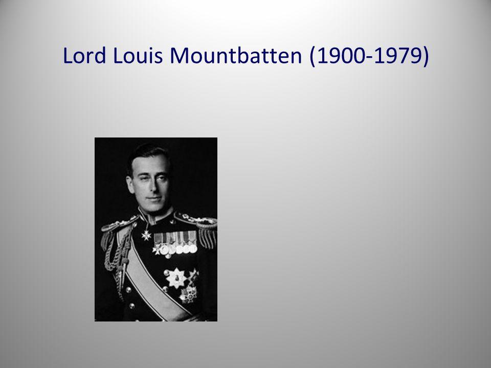 Lord Louis Mountbatten (1900-1979)