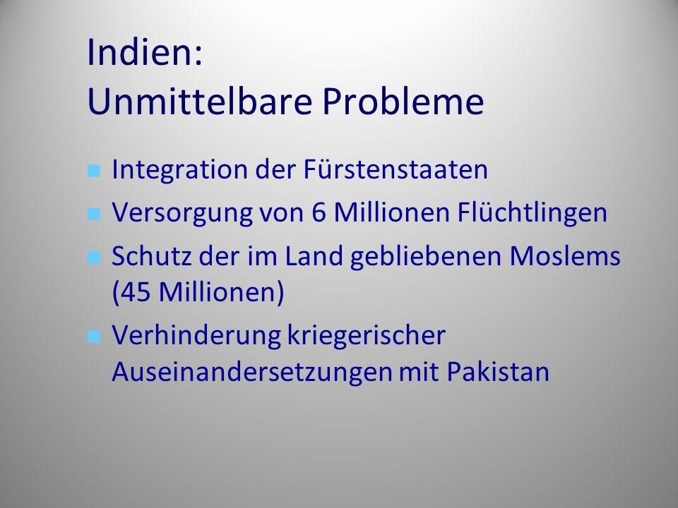 Indien: Unmittelbare Probleme