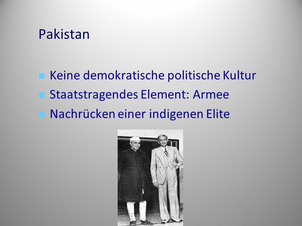 Pakistan Keine demokratische politische Kultur