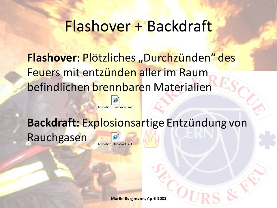 Flashover + Backdraft