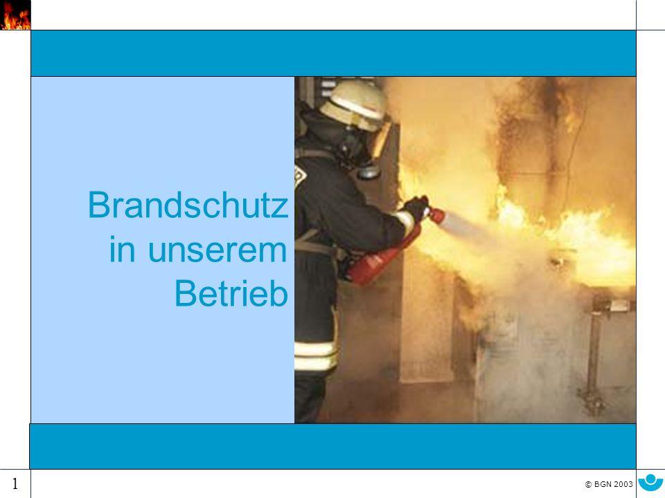 Brandschutz in unserem Betrieb
