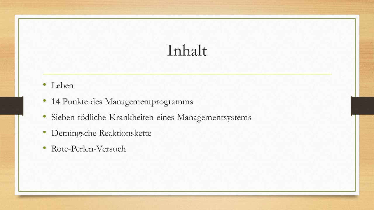 Inhalt Leben 14 Punkte des Managementprogramms