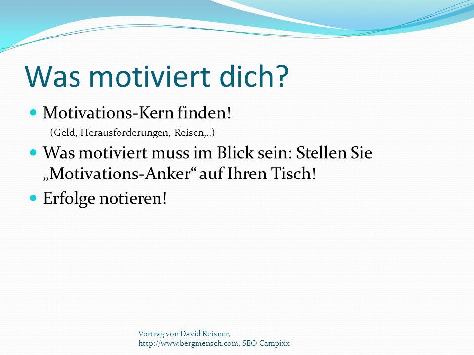 Was motiviert dich Motivations-Kern finden!