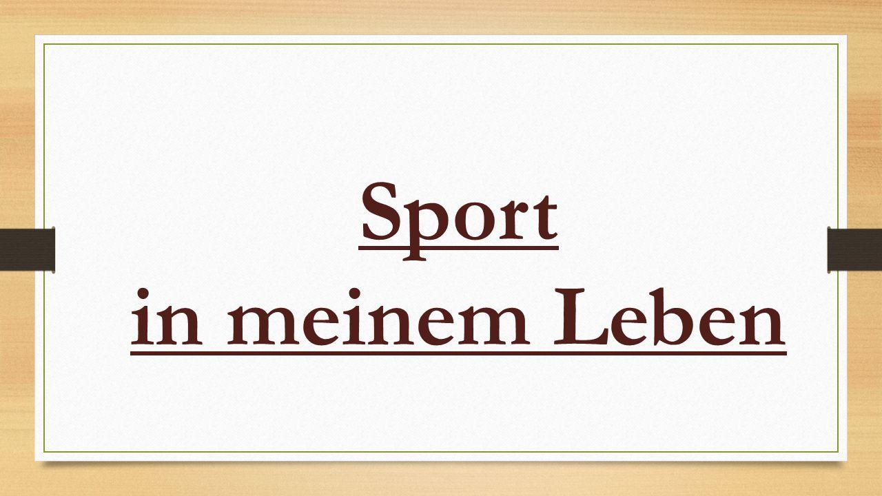 Sport in meinem Leben