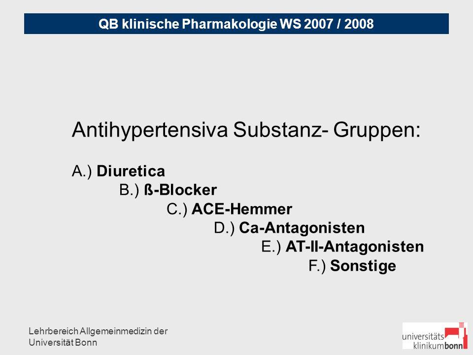 Antihypertensiva Substanz- Gruppen: