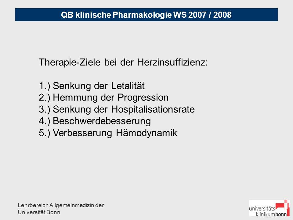Therapie-Ziele bei der Herzinsuffizienz: 1.) Senkung der Letalität