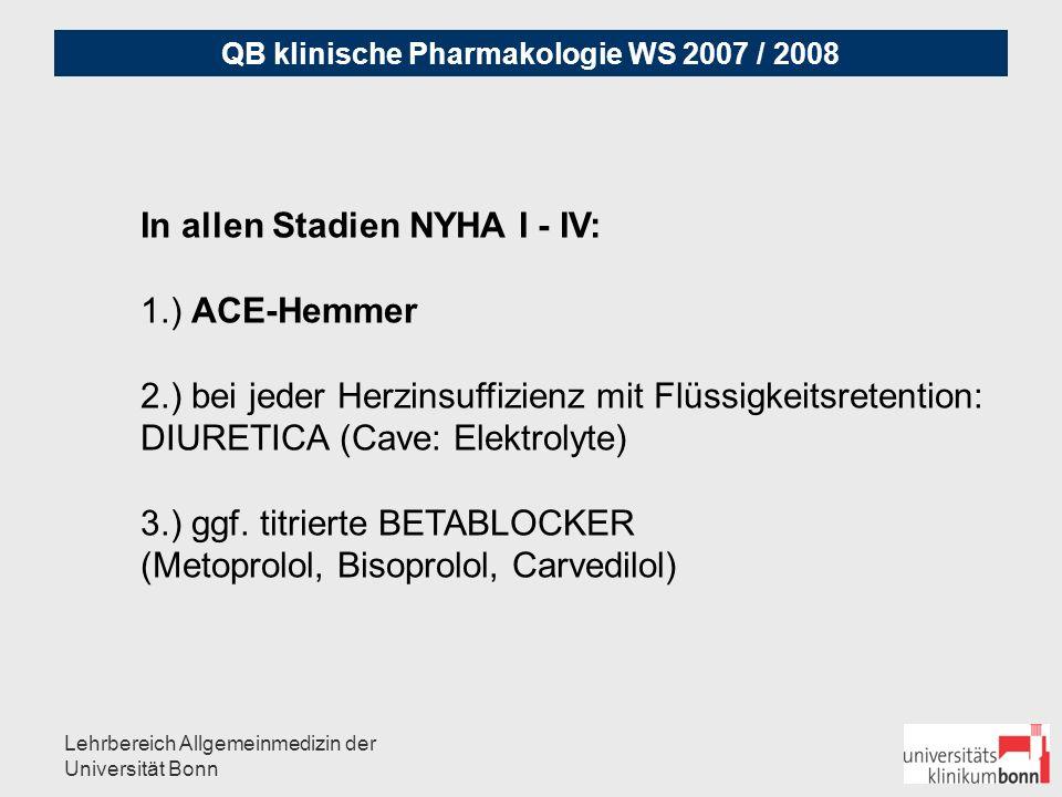 In allen Stadien NYHA I - IV: 1.) ACE-Hemmer