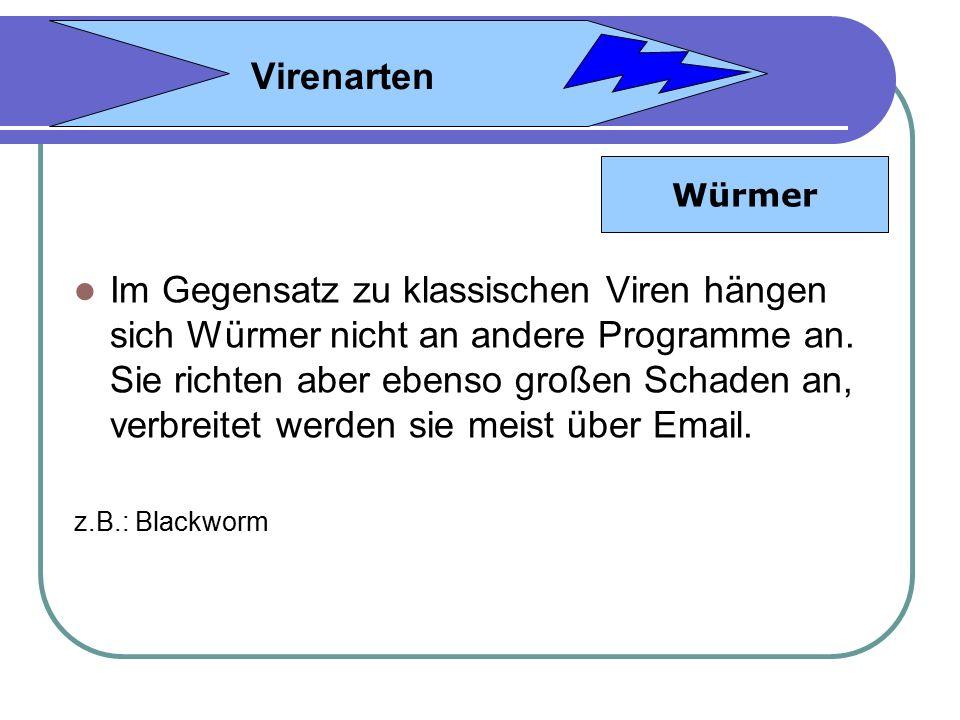 Virenarten Würmer.