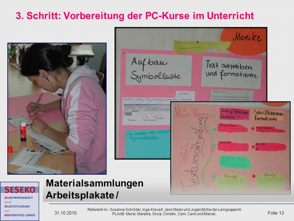 3. Schritt: Vorbereitung der PC-Kurse im Unterricht