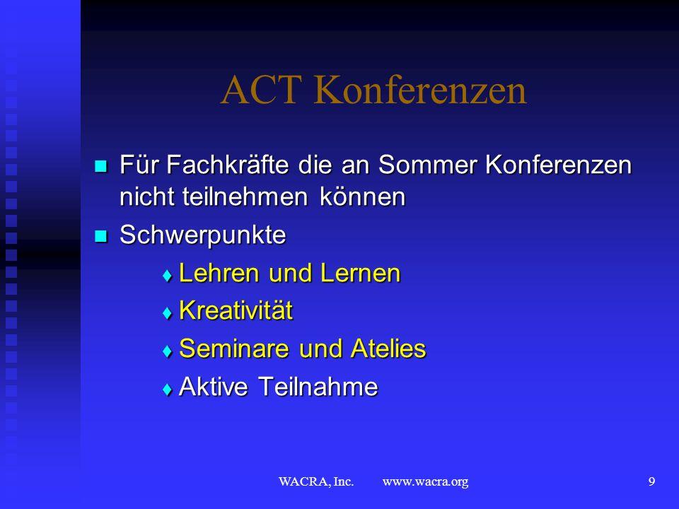 ACT KonferenzenFür Fachkräfte die an Sommer Konferenzen nicht teilnehmen können. Schwerpunkte. Lehren und Lernen.