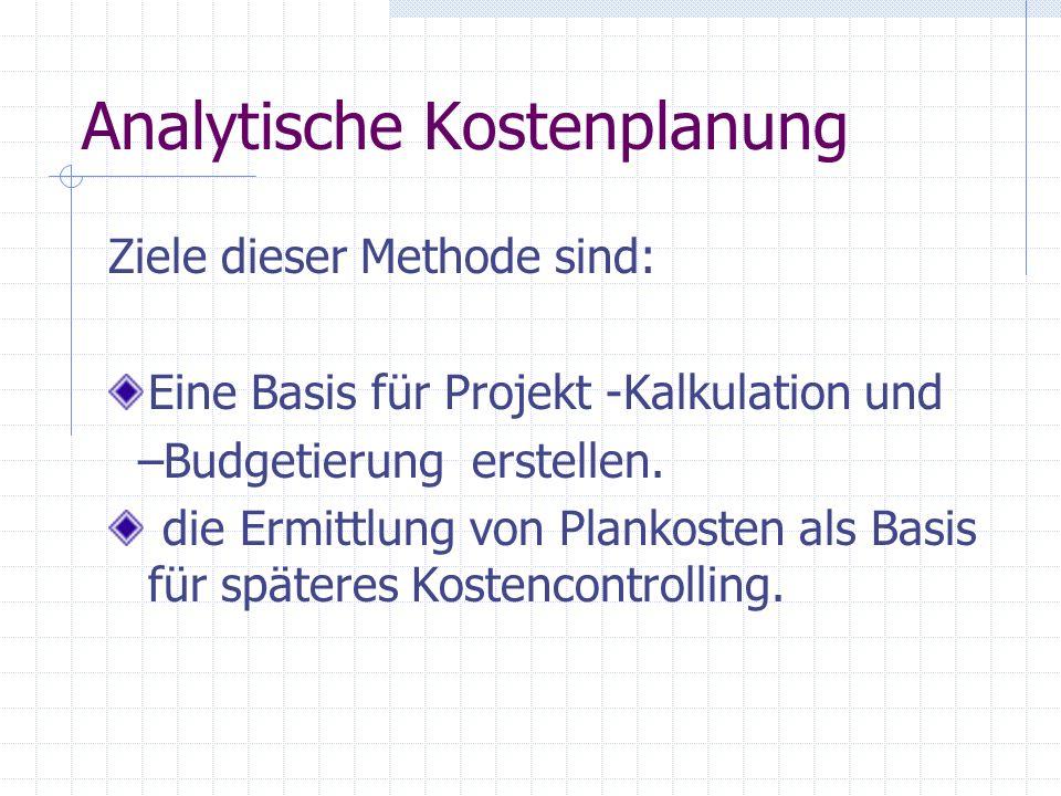 Analytische Kostenplanung