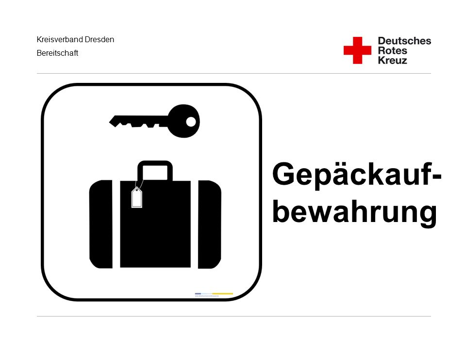 Gepäckauf- bewahrung Handlungsempfehlungen für RD/KatS bei Terroranschlägen