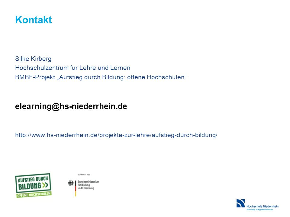 Kontakt elearning@hs-niederrhein.de Silke Kirberg