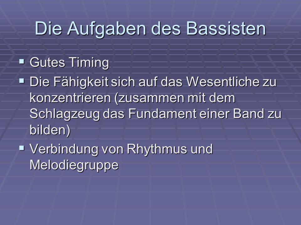 Die Aufgaben des Bassisten