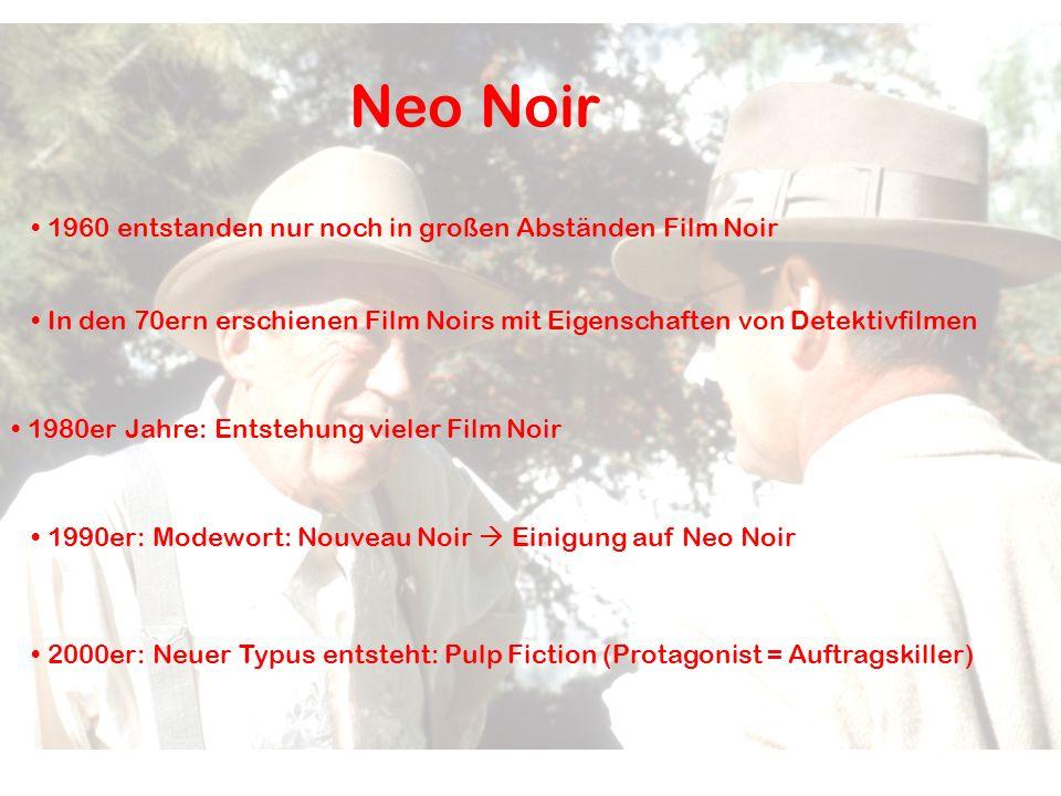 Neo Noir 1960 entstanden nur noch in großen Abständen Film Noir