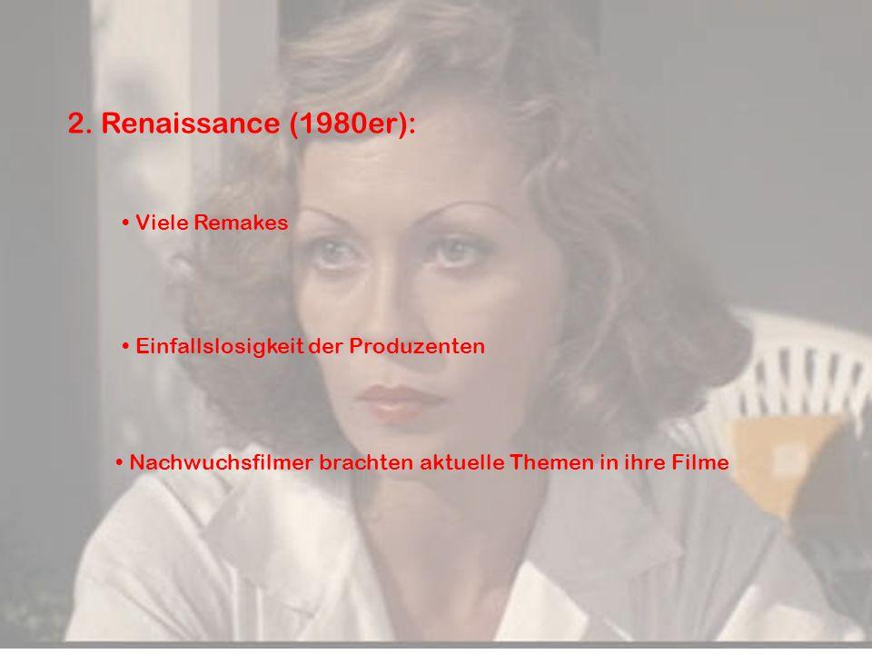 2. Renaissance (1980er): Viele Remakes