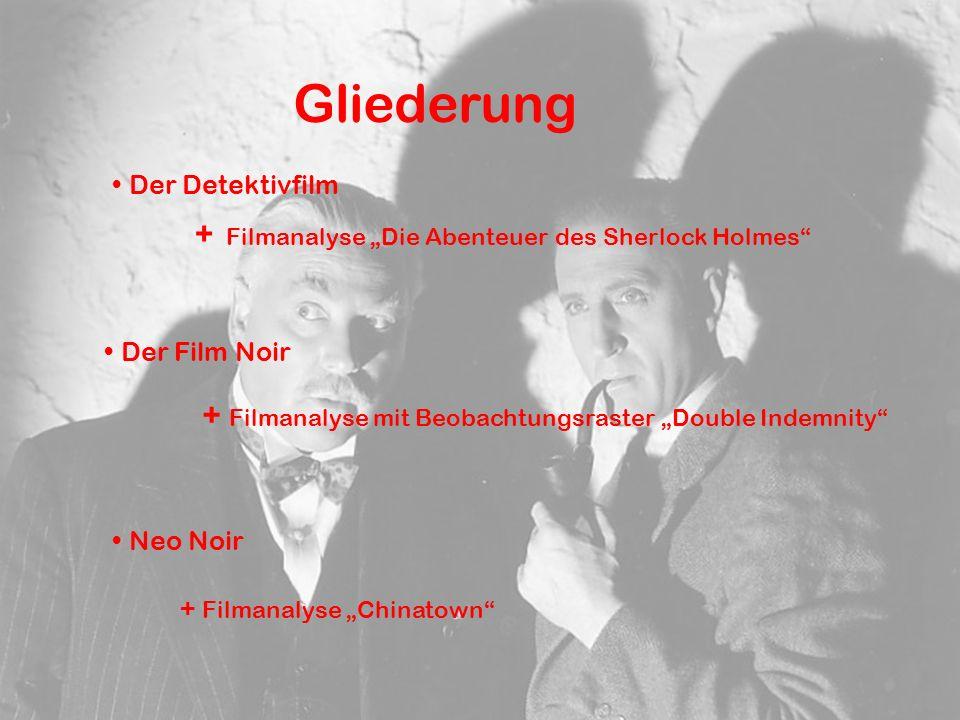 """Gliederung + Filmanalyse """"Die Abenteuer des Sherlock Holmes"""