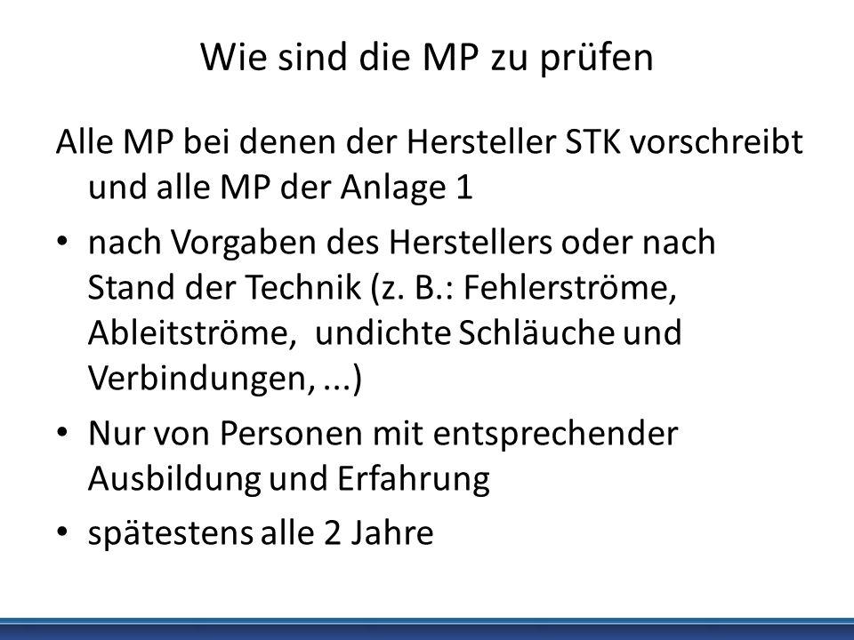 Wie sind die MP zu prüfen