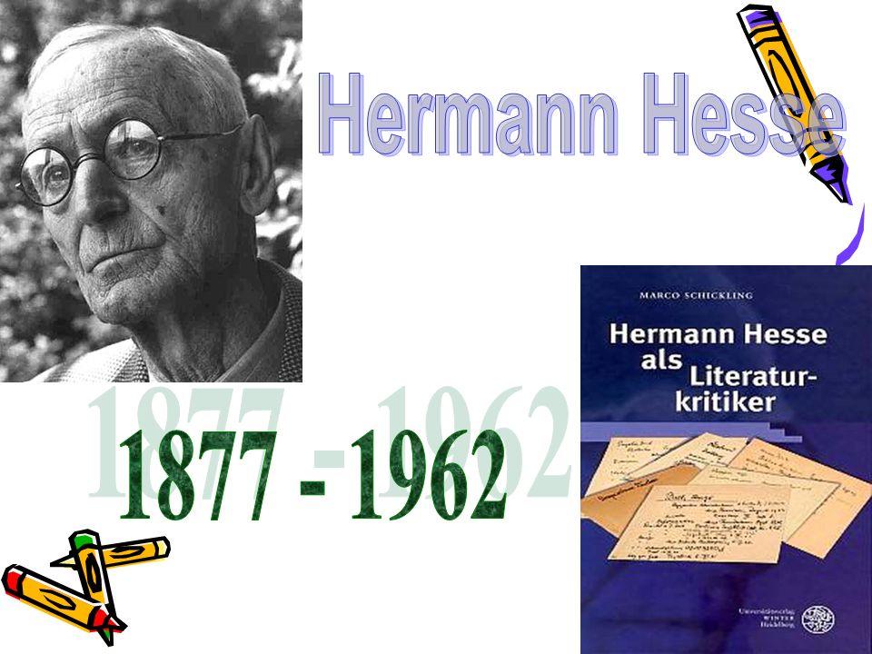 Hermann Hesse 1877 - 1962