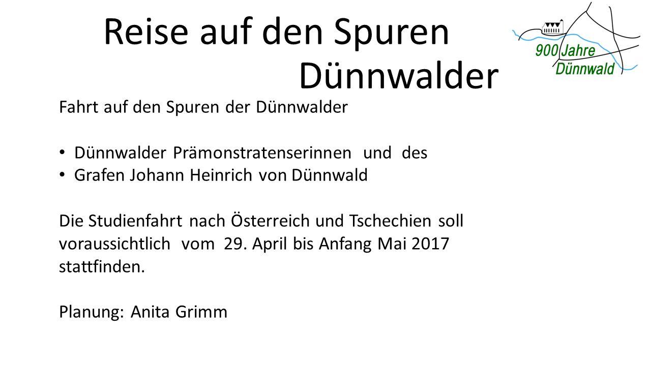 Reise auf den Spuren Dünnwalder