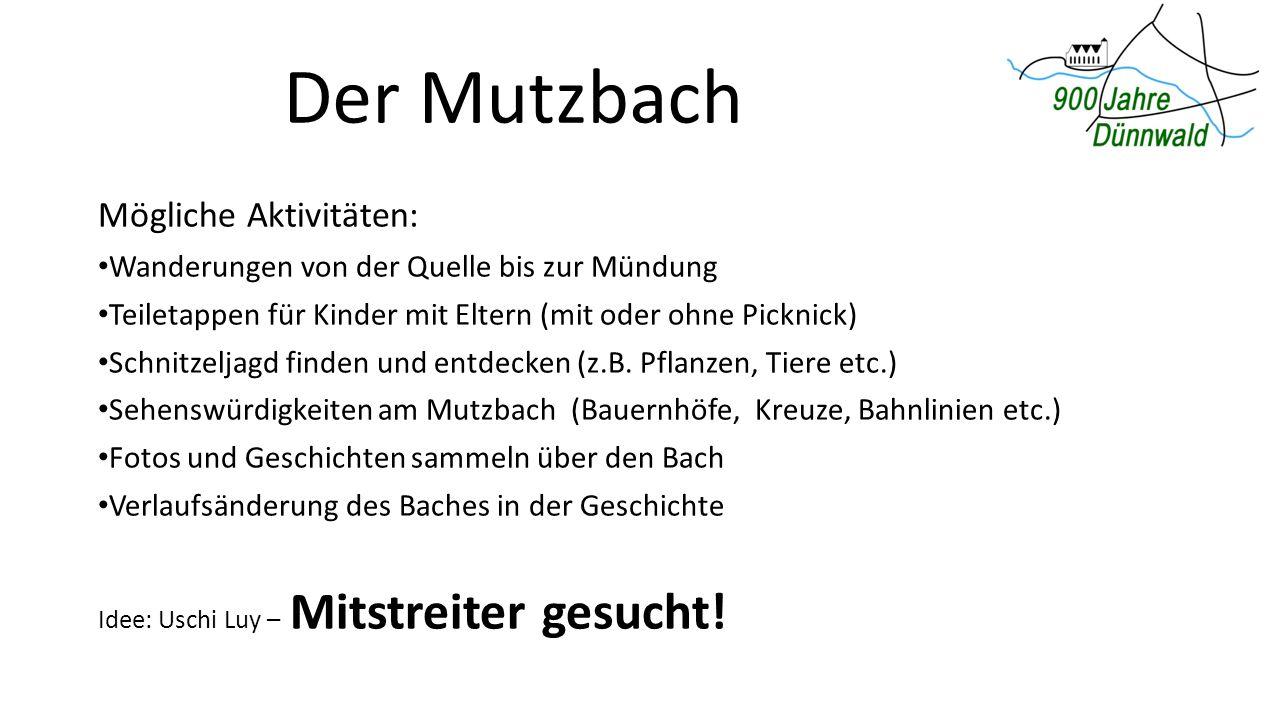Der Mutzbach Mögliche Aktivitäten: