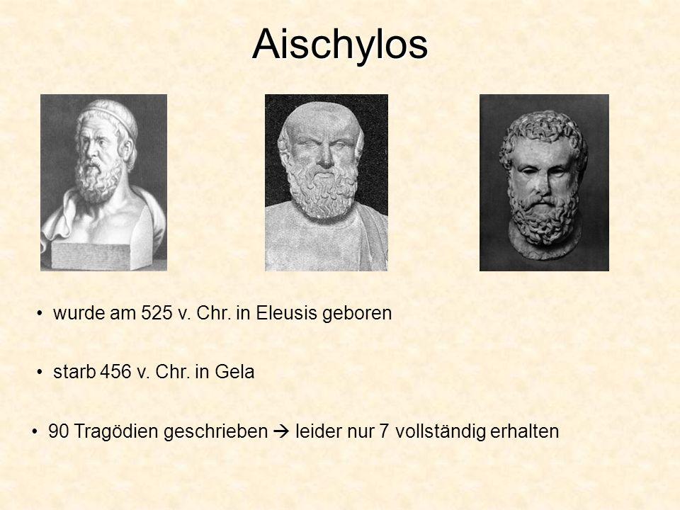 Aischylos wurde am 525 v. Chr. in Eleusis geboren