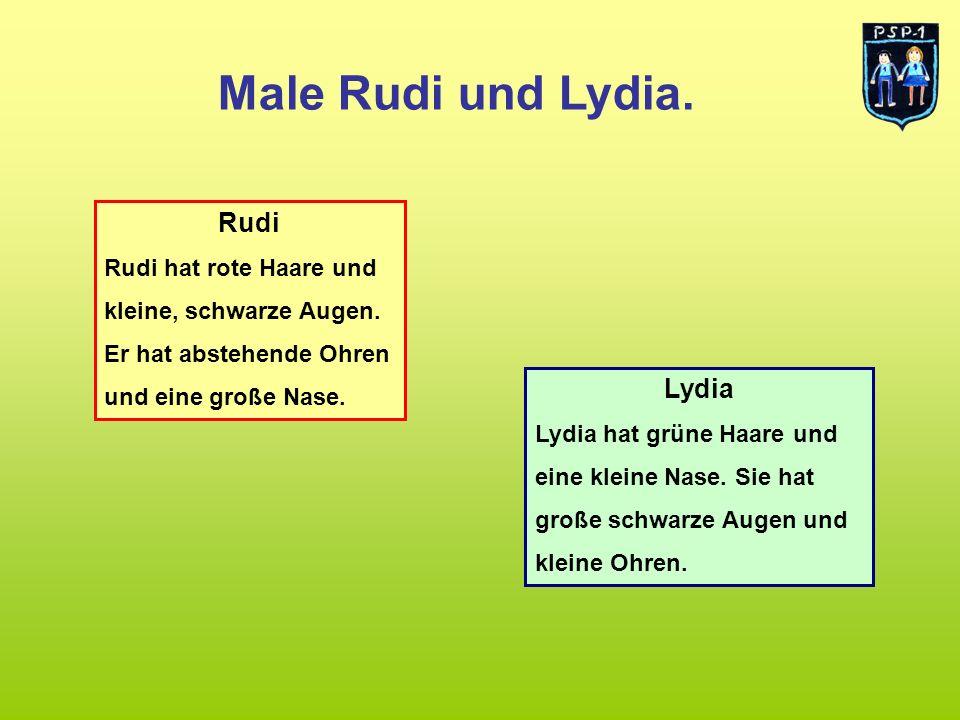 Male Rudi und Lydia. Rudi Lydia Rudi hat rote Haare und