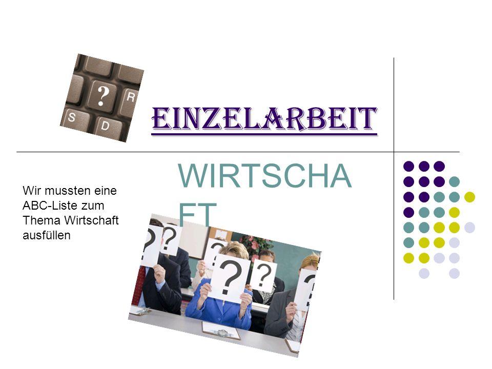 Einzelarbeit WIRTSCHAFT