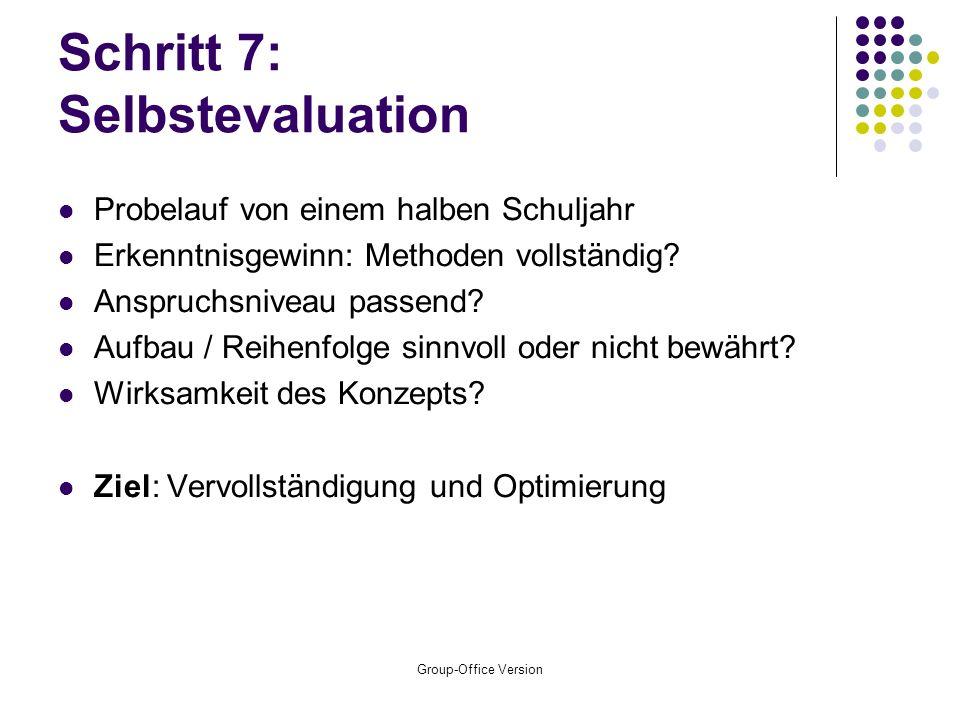 Schritt 7: Selbstevaluation