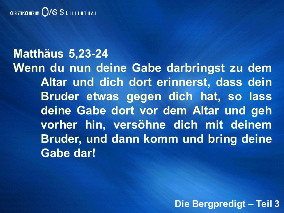 Matthäus 5,23-24