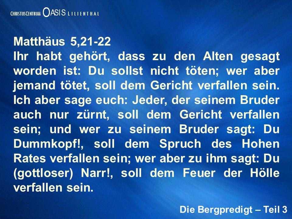 Matthäus 5,21-22