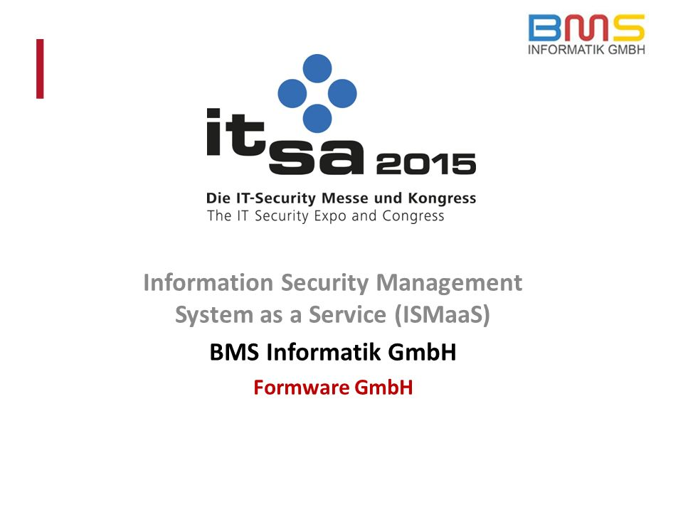 Information Security Management System as a Service (ISMaaS)