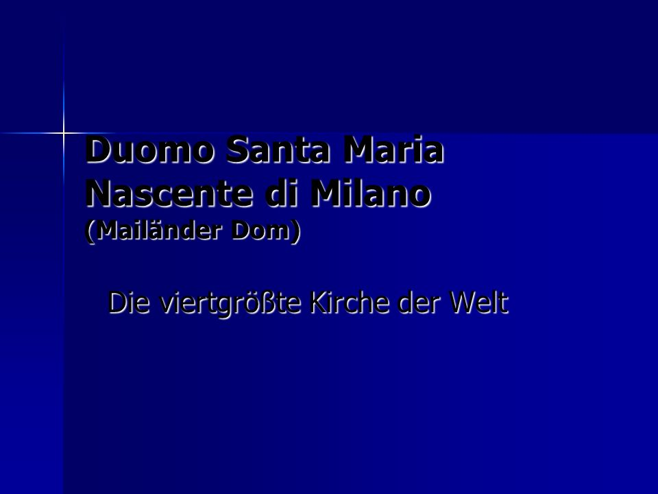 Duomo Santa Maria Nascente di Milano (Mailänder Dom)