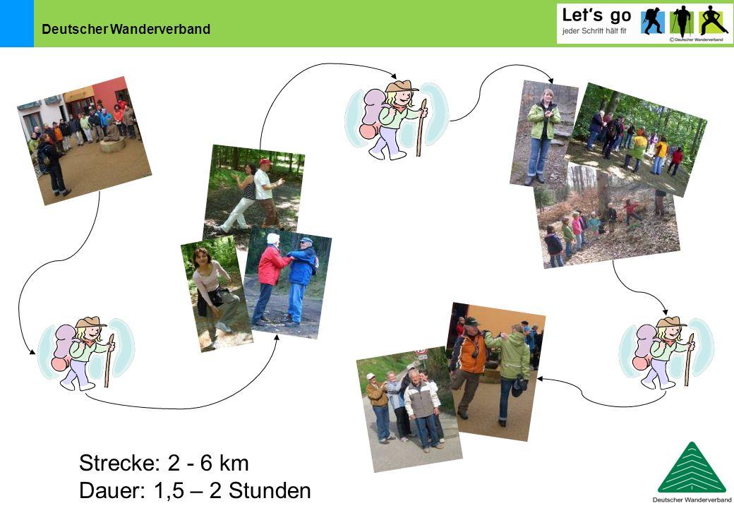 Strecke: 2 - 6 km Dauer: 1,5 – 2 Stunden