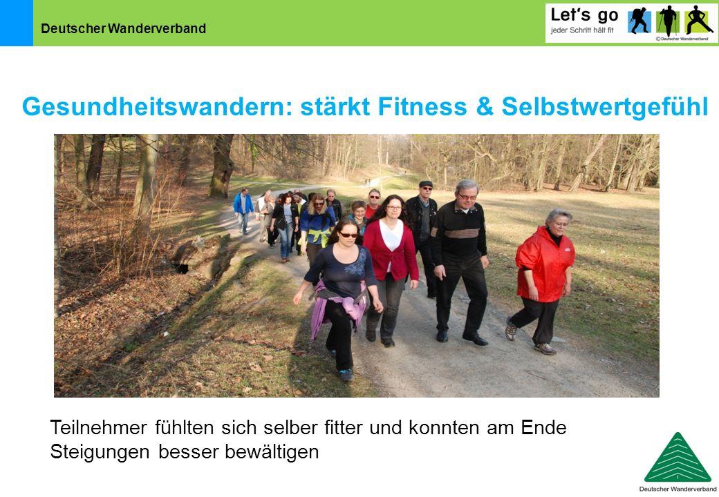 Gesundheitswandern: stärkt Fitness & Selbstwertgefühl
