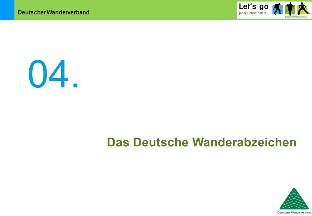 04. Das Deutsche Wanderabzeichen