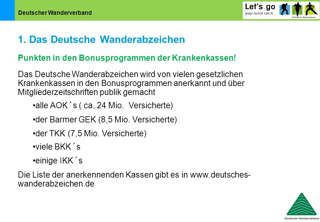 1. Das Deutsche Wanderabzeichen