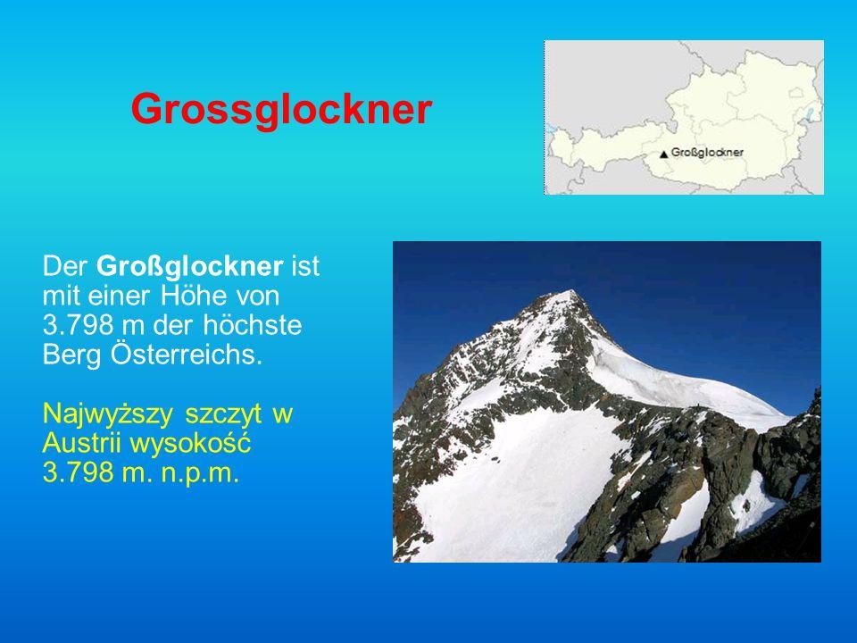 Grossglockner Der Großglockner ist mit einer Höhe von 3.798 m der höchste Berg Österreichs.