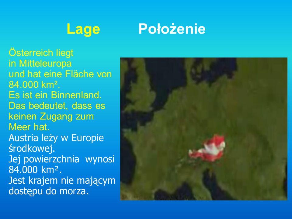 Lage Położenie Österreich liegt in Mitteleuropa