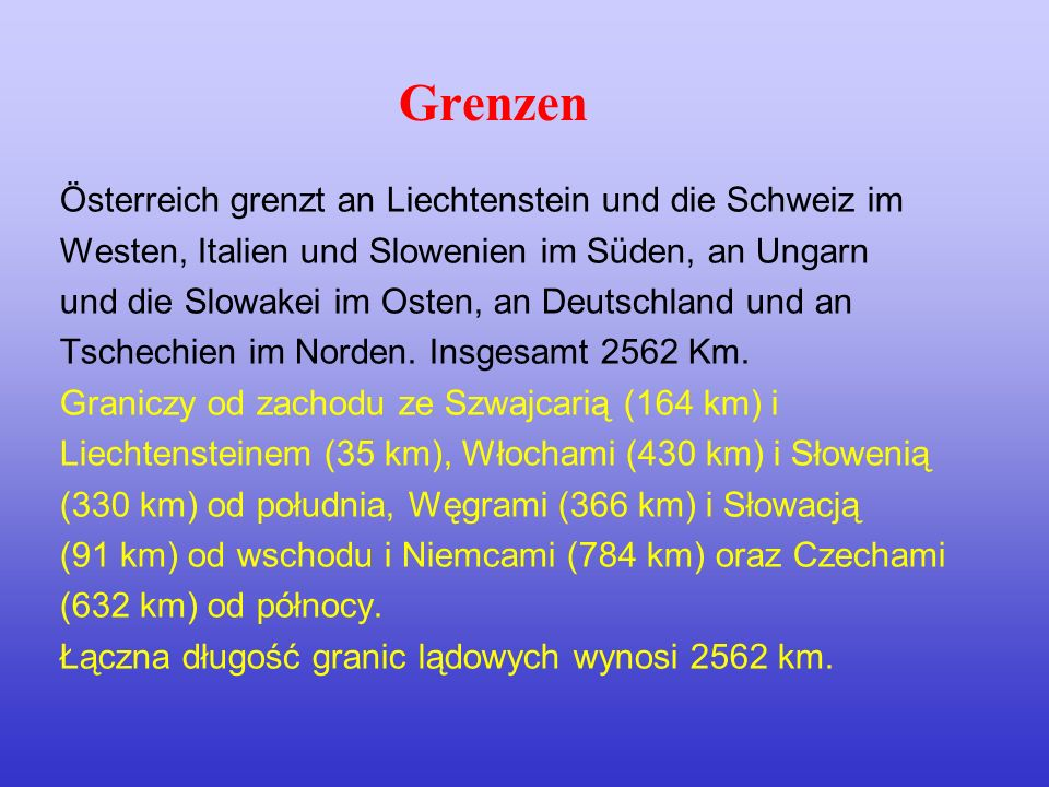Grenzen Österreich grenzt an Liechtenstein und die Schweiz im