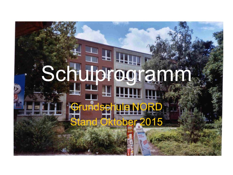 Grundschule NORD Stand Oktober 2015