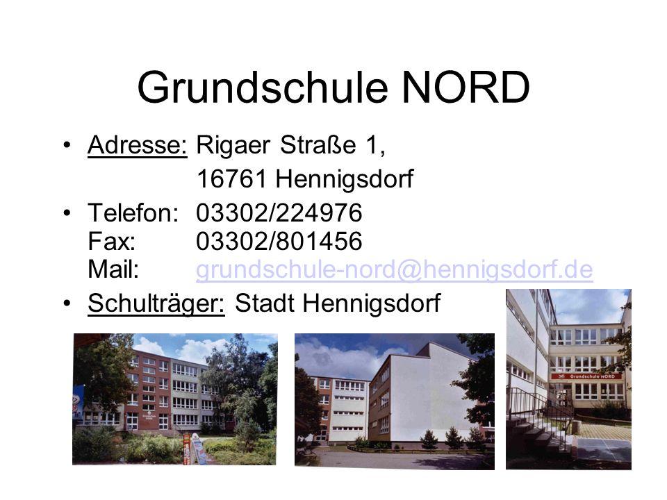Grundschule NORD Adresse: Rigaer Straße 1, 16761 Hennigsdorf