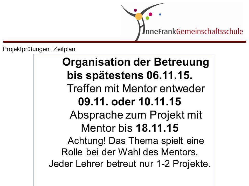 Organisation der Betreuung bis spätestens 06.11.15.