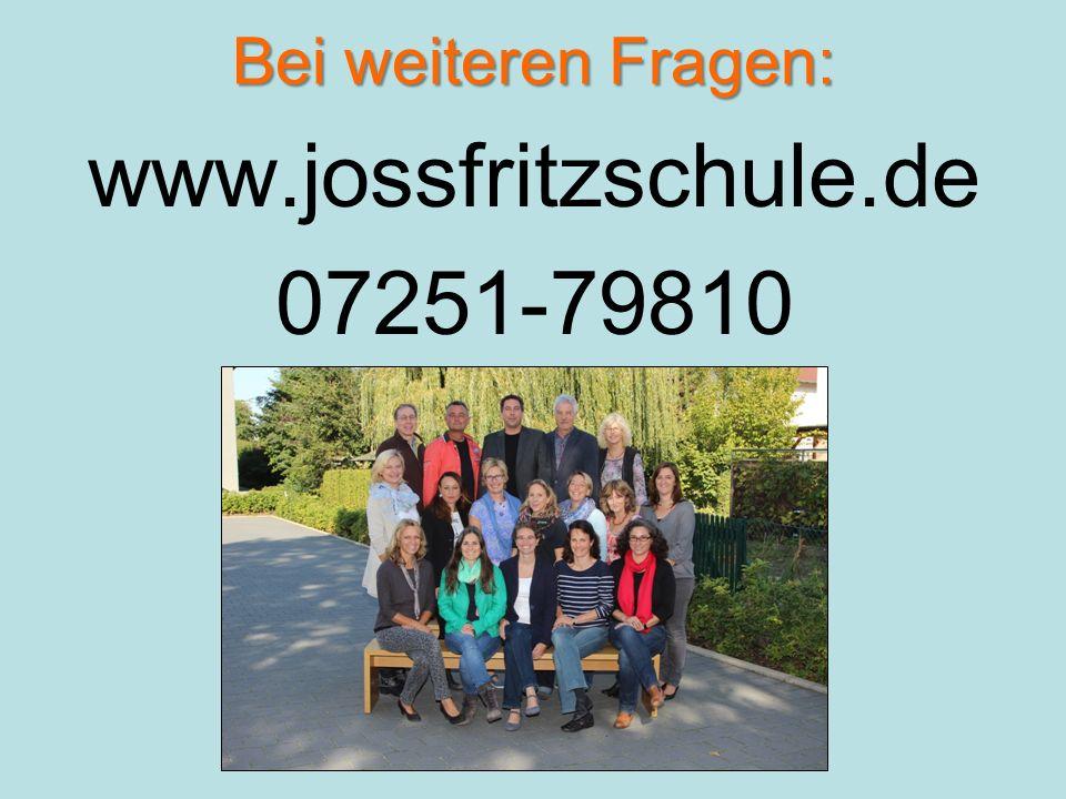 www.jossfritzschule.de 07251-79810