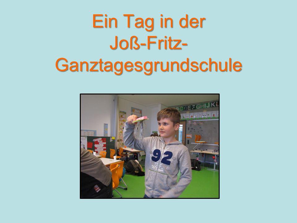 Ein Tag in der Joß-Fritz-Ganztagesgrundschule