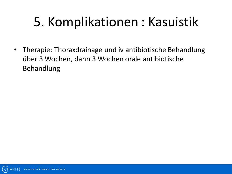 5. Komplikationen : Kasuistik