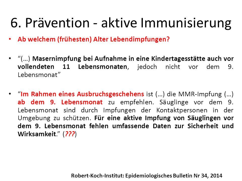 6. Prävention - aktive Immunisierung