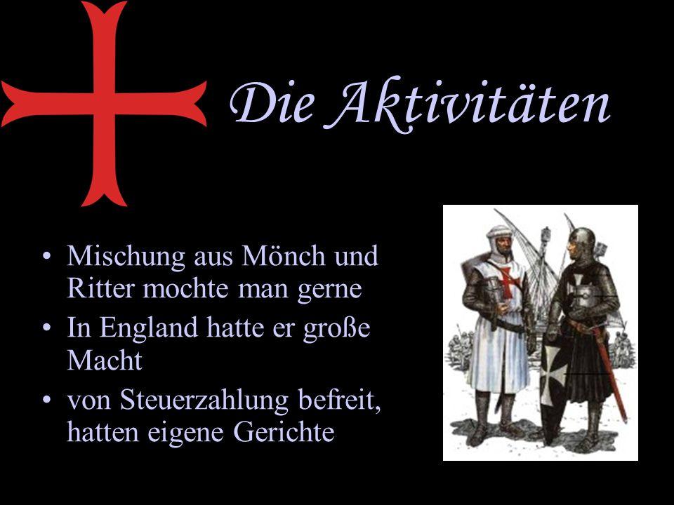 Die Aktivitäten Mischung aus Mönch und Ritter mochte man gerne